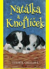 Natálka a Knoflíček  (odkaz v elektronickém katalogu)