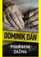 Pohřbeni zaživa  (odkaz v elektronickém katalogu)