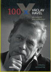 100x Václav Havel  (odkaz v elektronickém katalogu)