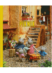 Dům myšek. Piknik  (odkaz v elektronickém katalogu)