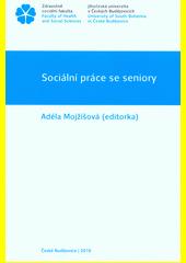Sociální práce se seniory  (odkaz v elektronickém katalogu)
