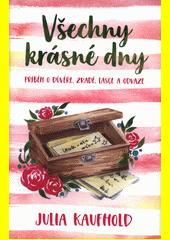 Všechny krásné dny  (odkaz v elektronickém katalogu)