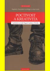 Kreativita a poctivost : kapitoly z buranské sociologie a volné úvahy  (odkaz v elektronickém katalogu)