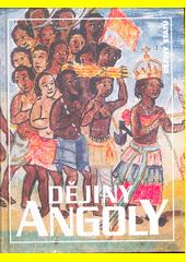 Dějiny Angoly  (odkaz v elektronickém katalogu)