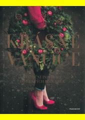 Krásné Vánoce : sváteční inspirace od českých blogerek (odkaz v elektronickém katalogu)