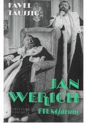 Jan Werich : filmfárum  (odkaz v elektronickém katalogu)