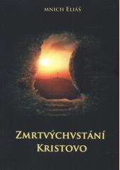 Zmrtvýchvstání Kristovo  (odkaz v elektronickém katalogu)