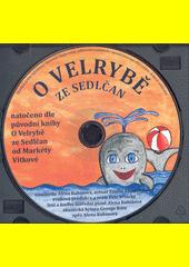 O velrybě ze Sedlčan  (odkaz v elektronickém katalogu)