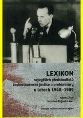 Lexikon nejvyšších představitelů československé justice a prokuratury v letech 1948-1989  (odkaz v elektronickém katalogu)