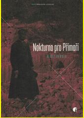Nokturno pro Přímoří  (odkaz v elektronickém katalogu)