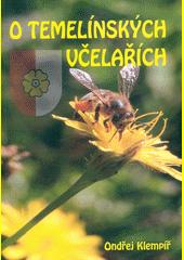 O temelínských včelařích  (odkaz v elektronickém katalogu)