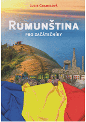 Rumunština pro začátečníky  (odkaz v elektronickém katalogu)