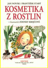 Kosmetika z rostlin : v ilustracích Zdenky Krejčové  (odkaz v elektronickém katalogu)