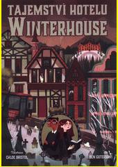 Tajemství hotelu Winterhouse  (odkaz v elektronickém katalogu)
