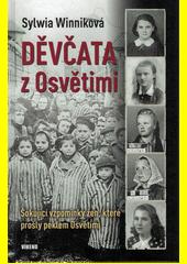 Děvčata z Osvětimi  (odkaz v elektronickém katalogu)
