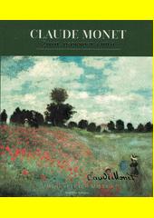 Claude Monet : život, osobnost a dílo  (odkaz v elektronickém katalogu)