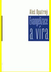 Evangelizace a víra  (odkaz v elektronickém katalogu)
