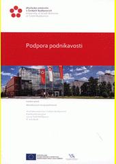Podpora podnikavosti : metodika kurzů rozvoje podnikavosti  (odkaz v elektronickém katalogu)