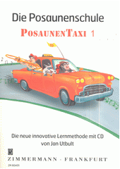 Die Posaunenschule : Posaunentaxi. 1 (odkaz v elektronickém katalogu)