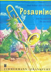 Posaunino : Eine Posaunenschule für den Anfang (odkaz v elektronickém katalogu)