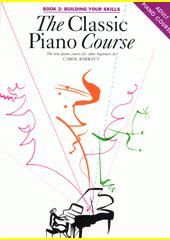 The Classic Piano Course. Book 2 (odkaz v elektronickém katalogu)