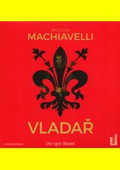 Vladař  (odkaz v elektronickém katalogu)