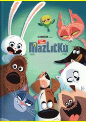 Tajný život mazlíčků  (odkaz v elektronickém katalogu)
