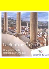La Bohême du Sud : une perle de la République Tchèque (odkaz v elektronickém katalogu)