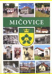 Obec Mičovice a její osady Frantoly, Jáma, Klenovice, Ratiborova Lhota a bývalý Malonín (odkaz v elektronickém katalogu)