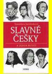 Slavné Češky a jejich blízcí  (odkaz v elektronickém katalogu)