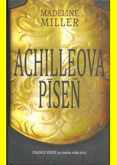 Achilleova píseň  (odkaz v elektronickém katalogu)