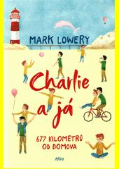 Charlie a já : 677 kilometrů od domova  (odkaz v elektronickém katalogu)