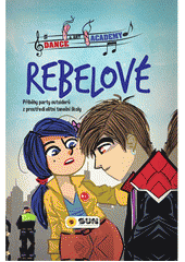 Rebelové  (odkaz v elektronickém katalogu)
