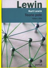 Teorie pole : výbor z díla  (odkaz v elektronickém katalogu)