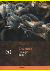 Živá půda. (1), Biologie půdy  (odkaz v elektronickém katalogu)