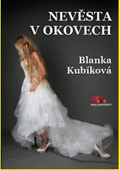 Nevěsta v okovech  (odkaz v elektronickém katalogu)