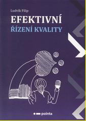 Efektivní řízení kvality  (odkaz v elektronickém katalogu)