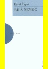 Bílá nemoc  (odkaz v elektronickém katalogu)