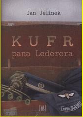 Kufr pana Lederera  (odkaz v elektronickém katalogu)