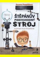 Štěpánův podivuhodný stroj  (odkaz v elektronickém katalogu)