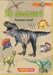 50 dinosaurů : Poznávej a žasni!  (odkaz v elektronickém katalogu)