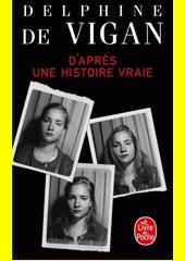 D'après une histoire vraie : roman  (odkaz v elektronickém katalogu)