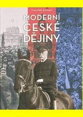 Moderní české dějiny  (odkaz v elektronickém katalogu)