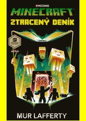 Minecraft. Ztracený deník  (odkaz v elektronickém katalogu)