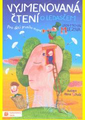 Vyjmenovaná čtení o ledasčem : pro děti prvního stupně  (odkaz v elektronickém katalogu)