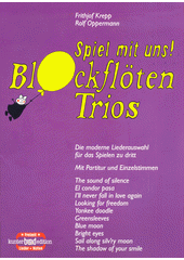 Spiel mit uns! : Blockflötentrios (odkaz v elektronickém katalogu)
