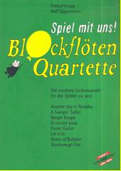 Spiel mit uns! Blockflötenquartette (odkaz v elektronickém katalogu)
