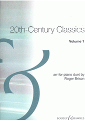20th century classics : for piano duet. 1 (odkaz v elektronickém katalogu)