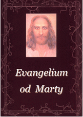 Evangelium od Marty  (odkaz v elektronickém katalogu)