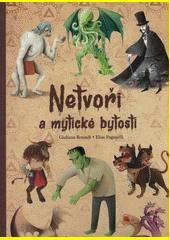 Netvoři a mytické bytosti  (odkaz v elektronickém katalogu)